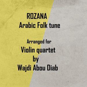 AL ROZANA – Violin Quartet