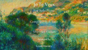 """""""Je Te Veux"""" E. Satie for Solo Piano- Simplified Version- Intermediate"""