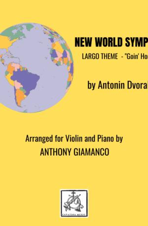 NEW WORLD SYMPHONY (Largo Theme) – Violin and Piano