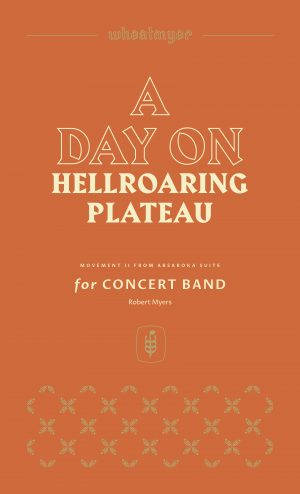 A Day on Hellroaring Plateau