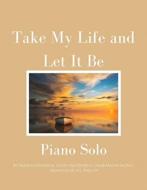 Take My Life and Let It Be – Intermediate Piano Solo