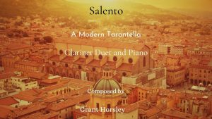 """Salento"" A Modern Tarantella for Clarinet Duet and Piano- Intermediate"