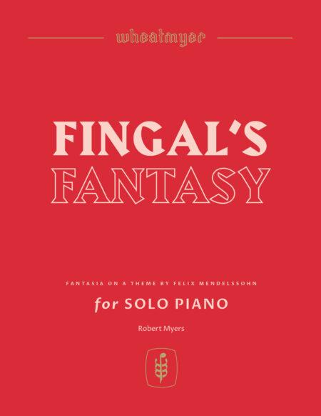 Wheatmyer Fingals Fantasy 8x11 1