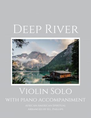 Deep River – Violin Solo with Piano Accompaniment