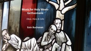 Music for Holy Week-Gethsemane