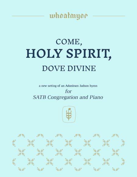 Wheatmyer Come Holy Spirit Dove Divine BLUE 8 x 11