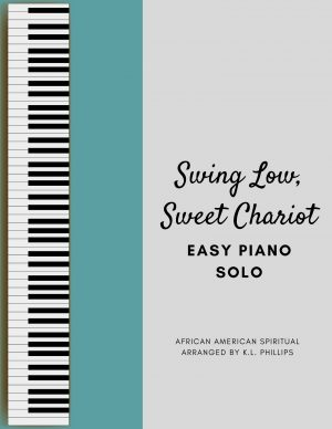 Swing Low, Sweet Chariot – Easy Piano Solo