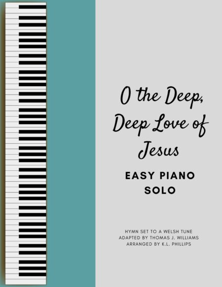O the Deep, Deep Love of Jesus webcover
