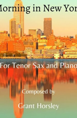 """""""Morning in New York"""" Tenor Sax and Piano"""