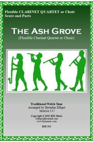 The Ash Grove – Flexible Clarinet Quartet or Choir