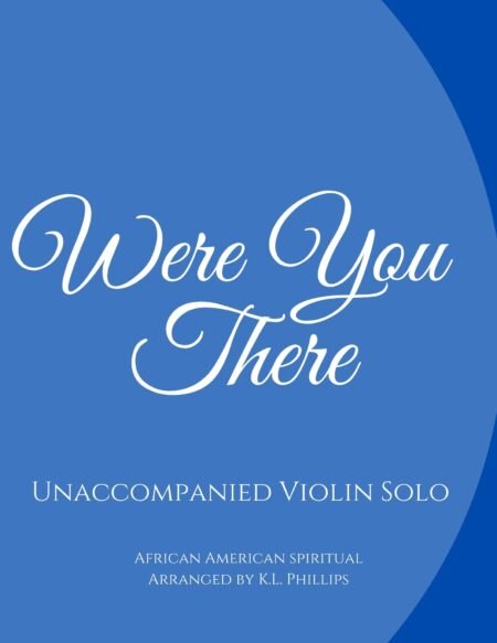 Were You There - Unaccompanied Violin Solo webcover