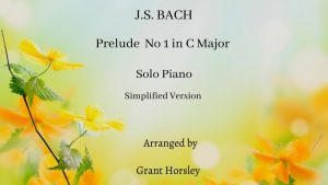 """Prelude No 1 in C"" JS.Bach- Solo Piano. Simplified- Early Intermediate"
