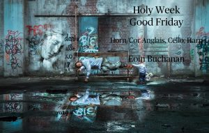 Music for Holy Week-Good Friday
