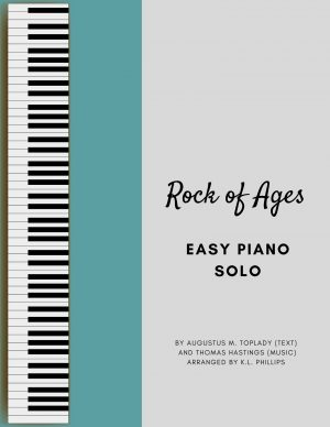 Rock of Ages – Easy Piano Solo
