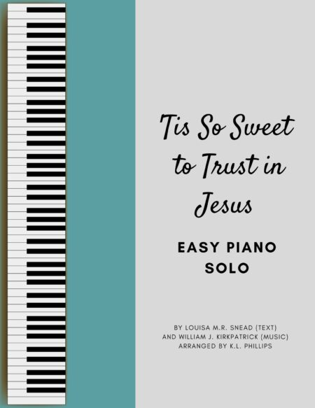 'Tis So Sweet to Trust in Jesus - Easy Piano Solo webcover