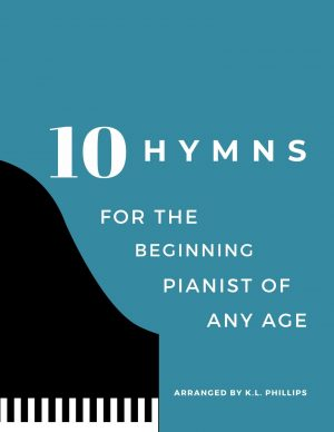 Ten Hymns for the Beginning Pianist of Any Age