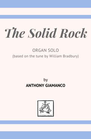 THE SOLID ROCK – organ solo