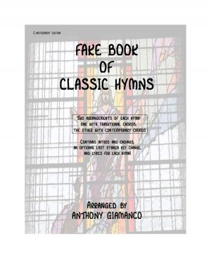 FAKE BOOK OF CLASSIC HYMNS (C-INSTRUMENT EDITION)