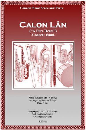 Calon Lan (A Pure Heart) – Concert Band