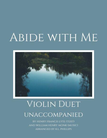 Avbide with Me - Unaccompanied Violin Duet webcover