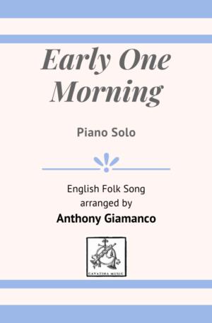 EARLY ONE MORNING – intermediate piano