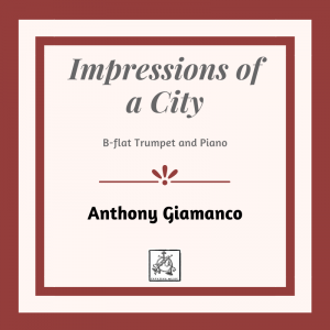 IMPRESSIONS OF A CITY – Trumpet and Piano