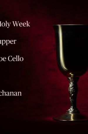 Music for Holy Week-Last Supper