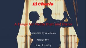 """El Choclo"" A Tango for Violin Duet and Piano- Early Intermediate"