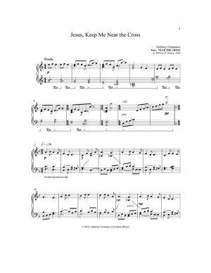 JESUS, KEEP ME NEAR THE CROSS – piano solo