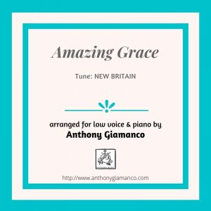 AMAZING GRACE – Low Voice and Piano