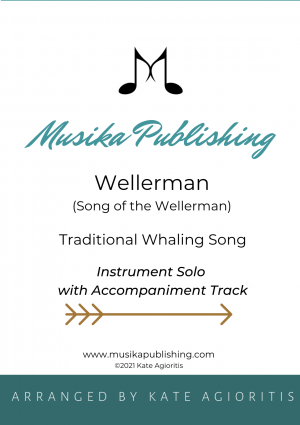 Wellerman – Instrumental Solo with Play-Along Accompaniment Track – for Soprano, Alto, Tenor or Baritone Saxophone