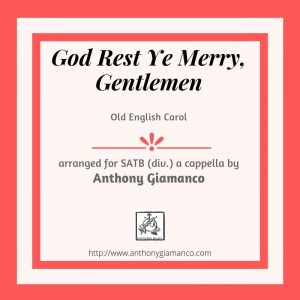 GOD REST YE MERRY, GENTLEMEN – SSAATTB, a cappella