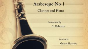 Arabesque No 1 Debussy- Clarinet and Piano- Intermediate
