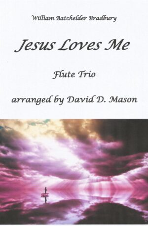 Jesus Loves Me – Flute Trio with Piano accompaniment