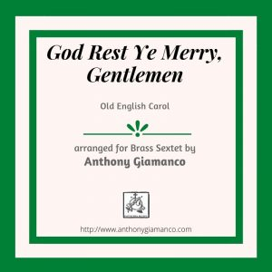 GOD REST YE MERRY, GENTLEMEN – brass sextet
