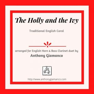 THE HOLLY AND THE IVY – English Horn and Bass Clarinet