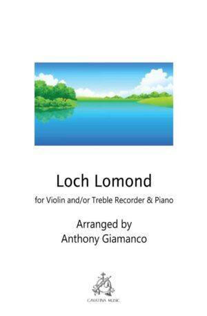 Loch Lomond – Violin (and/or Recorder) and Piano
