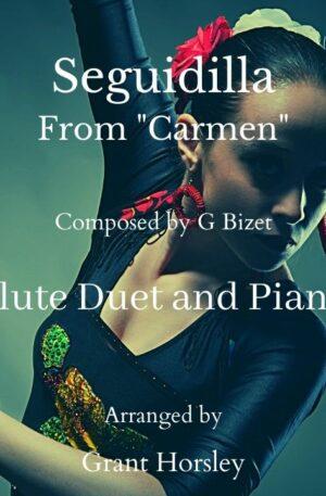 """Seguidilla"" From Bizet's ""Carmen"". Flute Duet and Piano"