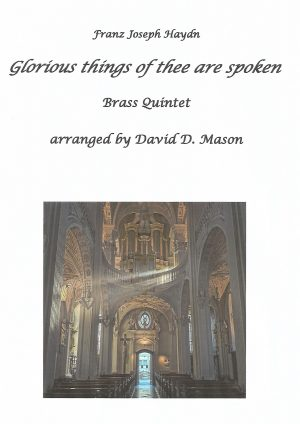 Glorious things of thee are spoken – Brass Quintet