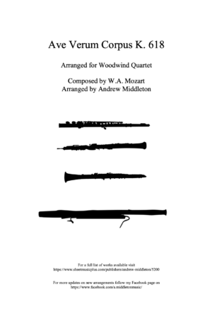 Ave Verum Corpus K.618 arranged for Woodwind Quartet