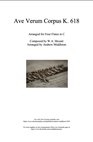 Ave Verum Corpus arranged for Four Flutes in C
