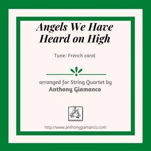 ANGELS WE HAVE HEARD ON HIGH – string quartet