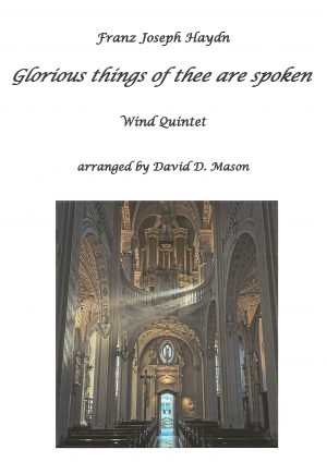 Glorious things of thee are spoken – Wind Quintet
