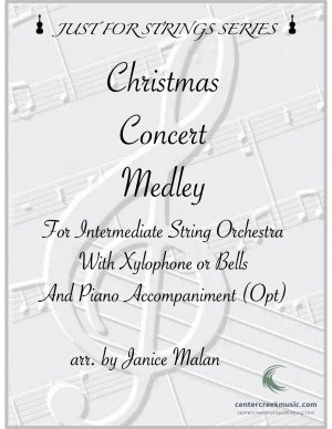 Christmas Concert Medley for Intermediate String Orchestra