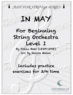 In May for Level I Beginning String Orchestra