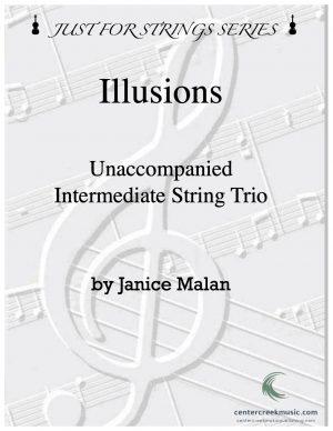 Illusions for Intermediate String Trio