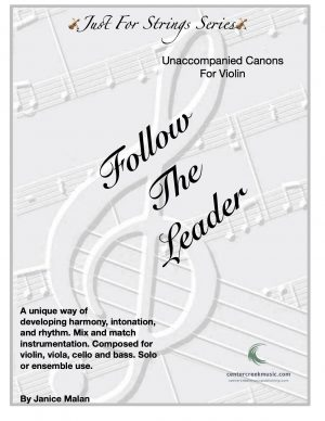 Follow The Leader Unaccompanied Canon for Violin