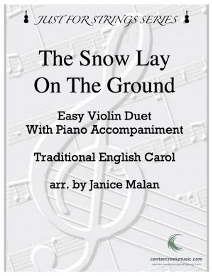 The Snow Lay On The Ground – Violin Duet