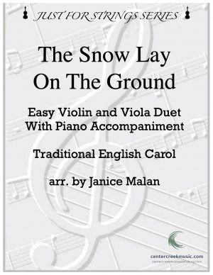 The Snow Lay On The Ground Violin/Viola Duet