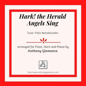 HARK! THE HERALD ANGELS SING -Flute, Horn and Piano